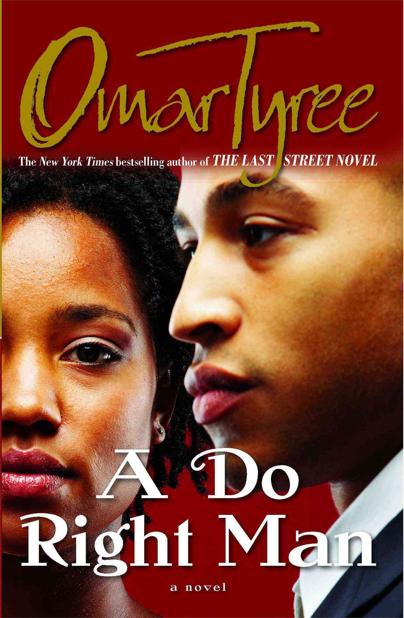 A Do Right Man By Tyree, Omar